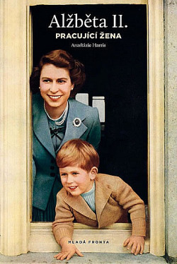 Alžběta II. - Pracující žena obálka knihy