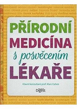 Přírodní medicína s posvěcením lékaře obálka knihy