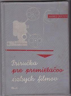 Príručka pre premietačov úzkych filmov obálka knihy