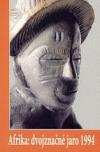 Afrika: dvojznačné jaro 1994 obálka knihy