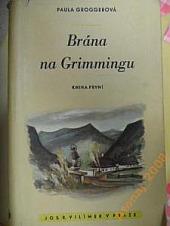 Brána na Grimmingu Kniha první obálka knihy