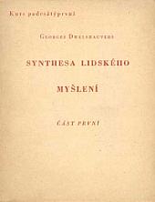 Synthesa lidského myšlení : část první obálka knihy