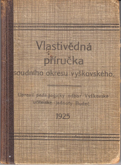 Vlastivědná příručka soudního okresu vyškovského obálka knihy