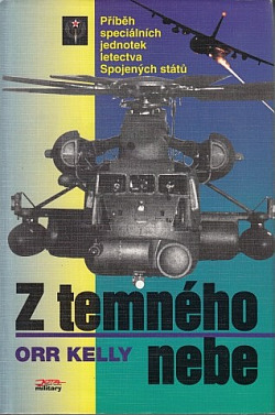 Z temného nebe - příběh speciálních jednotek letectva Spojených států obálka knihy