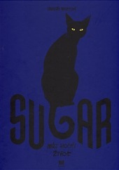 Sugar - Můj kočičí život obálka knihy