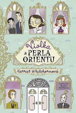 Violka a Perla Orientu obálka knihy
