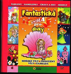 Fantastická kniha pro dívky obálka knihy