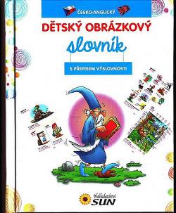 Česko-anglický dětský obrázkový slovník - s přepisem výslovnosti obálka knihy