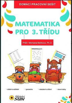 Matematika pro 3. třídu - Domácí pracovní sešit obálka knihy