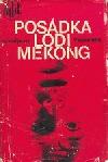 Posádka lodi Mekong