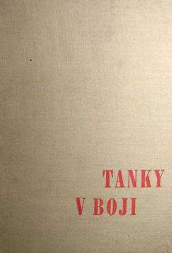Tanky v boji: Taktické použití a praktické příklady k němu obálka knihy