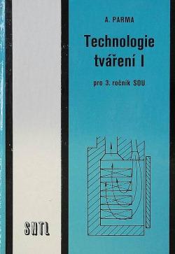 Technologie tváření I. pro 3. ročník SOU obálka knihy