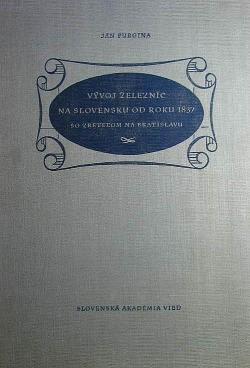 Vývoj železníc na Slovensku od roku 1837 so zretelom na Bratislavu obálka knihy
