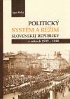 Politický systém a režim Slovenskej republiky v rokoch 1939-1940