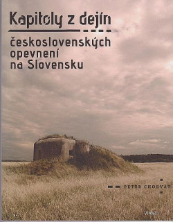 Kapitoly z dejín československých opevnení na Slovensku obálka knihy