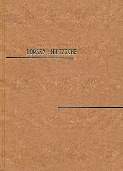 Bedřich Nietzsche - vývoj jeho filosofie