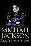 Michael Jackson – Král popu 1958–2009