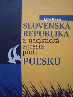 Slovenská republika a nacistická agresia proti Poľsku obálka knihy