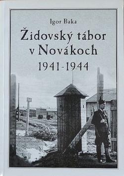 Židovský tábor v Novákoch 1941-1944 obálka knihy