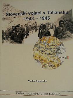 Slovenskí vojaci v Taliansku 1943 – 1945