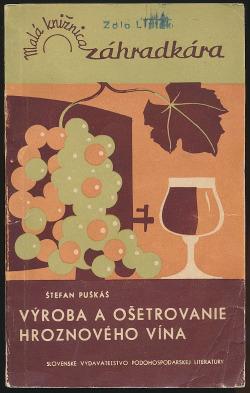 Výroba a ošetrovanie hroznového vína obálka knihy