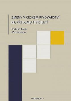 Změny v českém pivovarství na přelomu tisíciletí obálka knihy