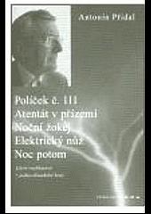 Políček č. 111 / Atentát v přízemí / Noční žokej / Elektrický nůž / Noc potom