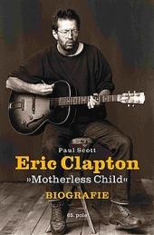 Eric Clapton: Motherless Child obálka knihy