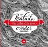 Balada o srdci / The Ballad of the Heart