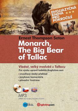 Monarch, The Big Bear of Tallac / Vladař, velký medvěd z Tallacu obálka knihy