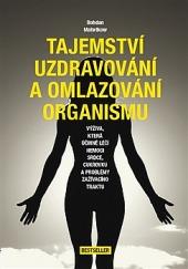 Tajemství uzdravování a omlazování organismu obálka knihy