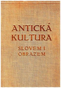 Antická kultura slovem i obrazem obálka knihy