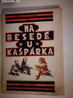 Na besedě u Kašpárka