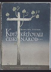 Když křižovali český národ obálka knihy