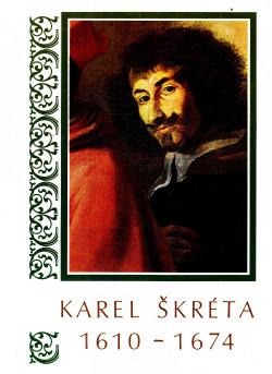 Karel Škréta 1610 - 1674