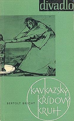 Kavkazský křídový kruh obálka knihy