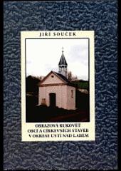 Obrazová rukověť obcí a církevních staveb v okrese Ústí nad Labem obálka knihy