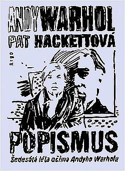 Popismus - Šedesátá léta očima Andyho Warhola obálka knihy