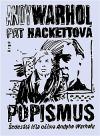 Popismus - Šedesátá léta očima Andyho Warhola