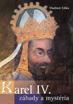 Karel IV. – Záhady a mystéria obálka knihy