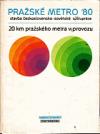 Pražské metro 1980 obálka knihy
