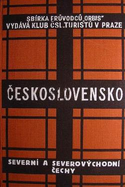 Průvodce po Československé republice - Severní a severovýchodní Čechy obálka knihy
