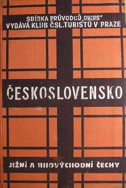 Průvodce po Československé republice - Jižní a jihovýchodní Čechy obálka knihy