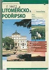 Litoměřicko a Podřipsko : severní Čechy obálka knihy