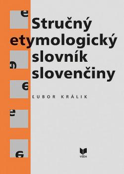 Stručný etymologický slovník slovenčiny obálka knihy