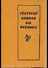 Cestovní rozkaz do Kesongu obálka knihy