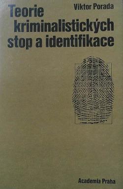 Teorie kriminalistických stop a identifikace