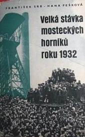 Velká stávka mosteckých horníků roku 1932 obálka knihy