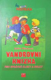 Vandrovní knížka pro správné kluky a holky obálka knihy