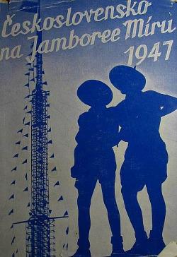 Československo na Jamboree Míru 1947 obálka knihy